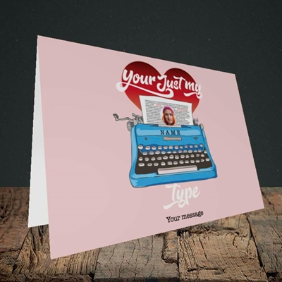 Picture of Just My Type, Valentine's Design, Landscape Greetings Card