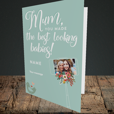 Picture of Best Looking Babies, Mother's Day Design, Portrait Greetings Card
