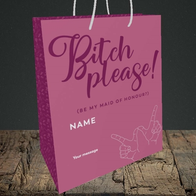 Picture of Bitch Please!(Without Photo), Wedding Design, Medium Portrait Gift Bag