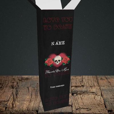 Picture of Love You To Death(Without Photo), Valentine's Design, Upright Bottle Box