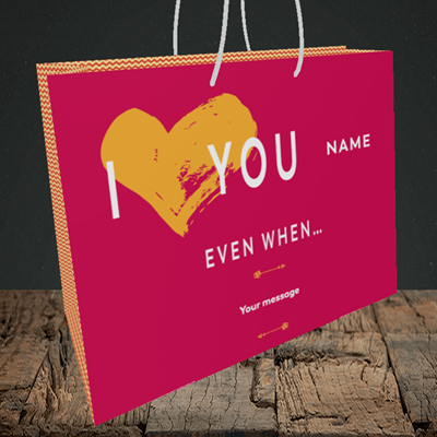 Picture of Love You Even When, (Without Photo) Valentine's Design, Medium Landscape Gift Bag