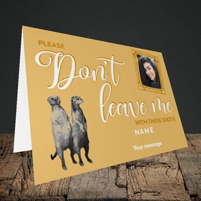 Picture of Don't Leave Me, Leaving Design, Landscape Greetings Card