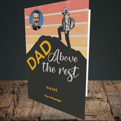 Picture of Dad Above The Rest, Father's Day Design, Portrait Greetings Card