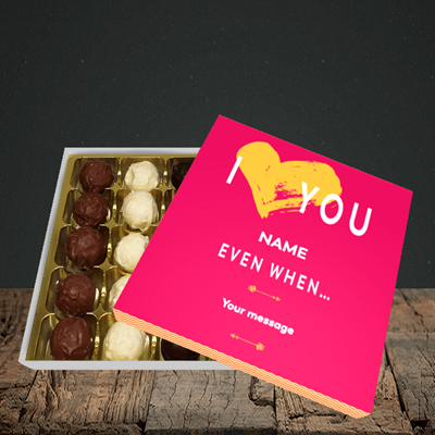 Picture of Love You Even When, (Without Photo) Valentine Design, Choc 25