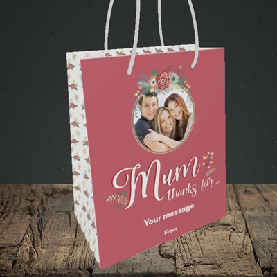 Picture of Mum Thanks For..., Mother's Day Design, Small Portrait Gift Bag
