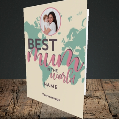 Picture of Best Mum In The World, Mother's Day Design, Portrait Greetings Card