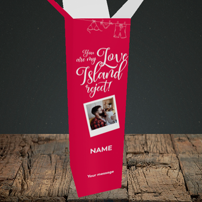 Picture of Love Island Reject, Valentine's Design, Upright Bottle Box
