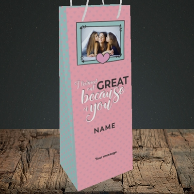 Picture of Because Of You, Mother's Day Design, Bottle Bag
