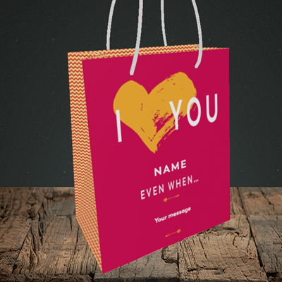 Picture of Love You Even When, (Without Photo) Valentine's Design, Small Portrait Gift Bag