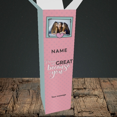 Picture of Because Of You, Mother's Day Design, Upright Bottle Box