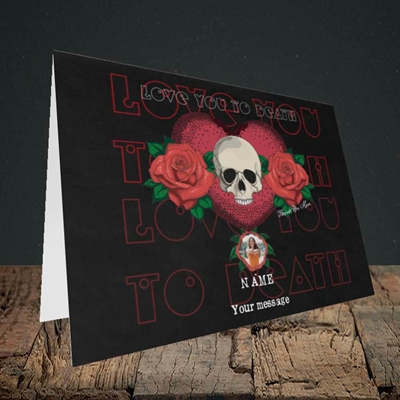 Picture of Love You To Death, Valentine's Design, Landscape Greetings Card