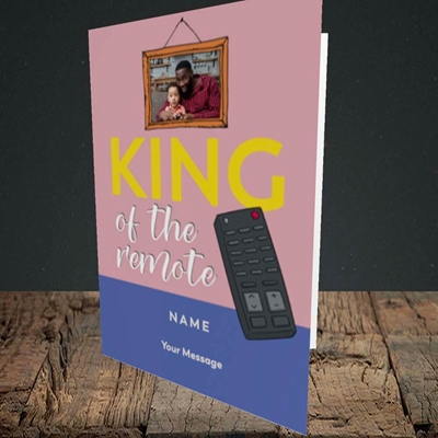Picture of King Of The Remote, Father's Day Design, Portrait Greetings Card
