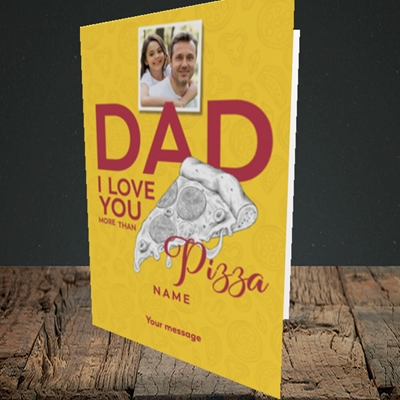 Picture of Love You More Than Pizza, Father's Day Design, Portrait Greetings Card