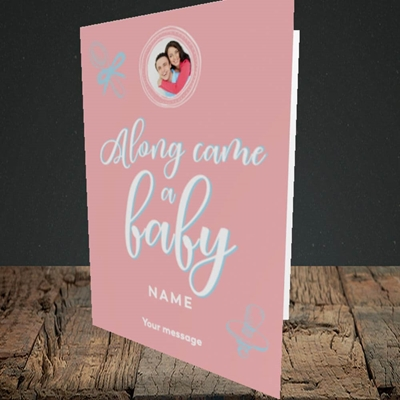 Picture of Along Came A Girl, New Baby Design, Portrait Greetings Card