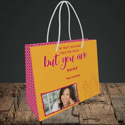 Picture of Not Saying You're Old, Birthday Design, Small Landscape Gift Bag