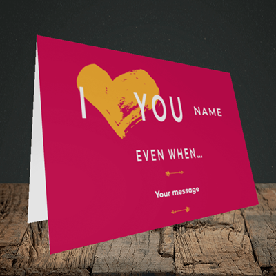 Picture of Love You Even When, (Without Photo) Valentine's Design, Landscape Greetings Card