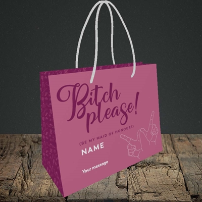 Picture of Bitch Please!(Without Photo), Wedding Design, Small Landscape Gift Bag