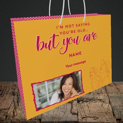 Picture of Not Saying You're Old, Birthday Design, Medium Landscape Gift Bag