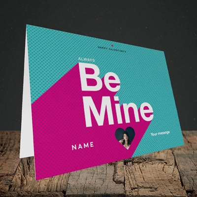 Picture of Always be Mine (type), Valentine's Design, Landscape Greetings Card