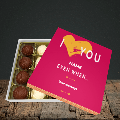 Picture of Love You Even When, (Without Photo) Valentine Design, Choc 16