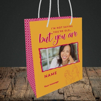Picture of Not Saying You're Old, Birthday Design, Small portrait Gift Bag